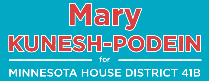 Mary Kunesh-Podein for Minnesota House of Representatives — 41B